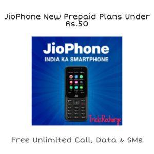 JioPhone New Prepaid Plans Under Rs.50
