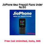 JioPhone New Prepaid Plans Under Rs.150